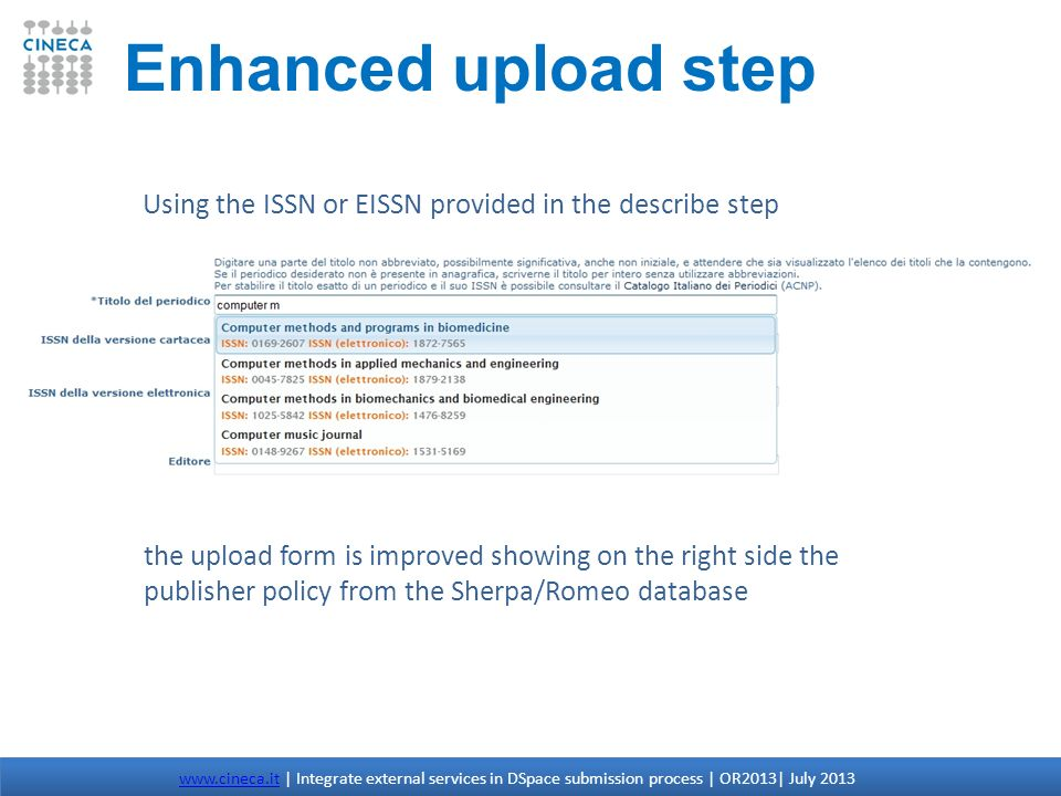 Enhanced upload step Using the ISSN or EISSN provided in the describe step.