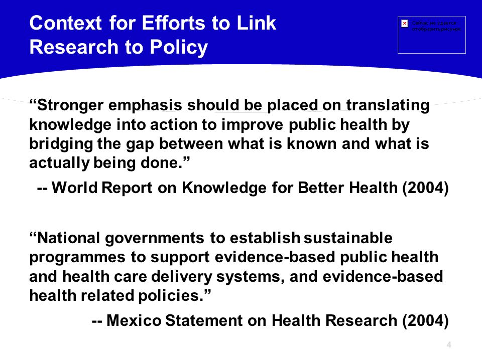 Context for Efforts to Link Research to Policy