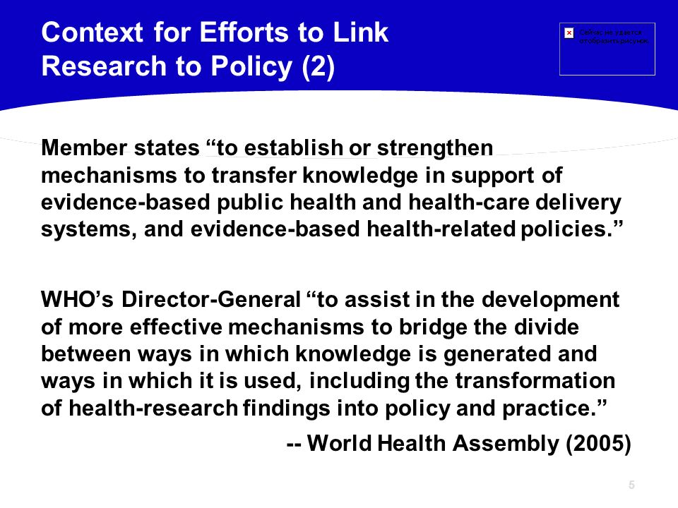 Context for Efforts to Link Research to Policy (2)