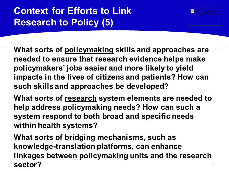 Context for Efforts to Link Research to Policy (5)