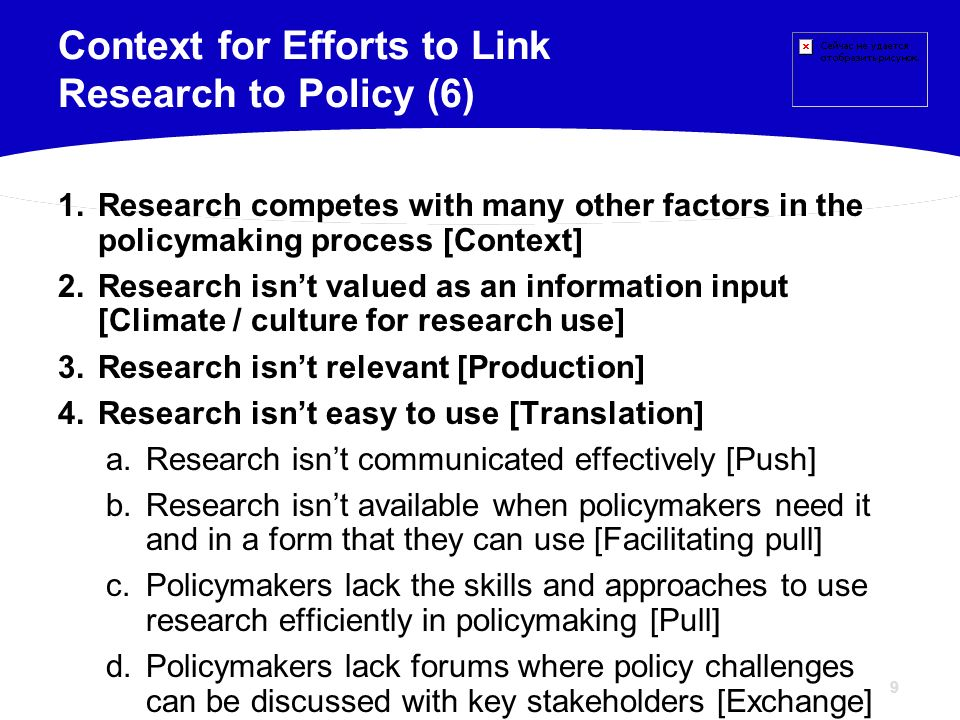 Context for Efforts to Link Research to Policy (6)