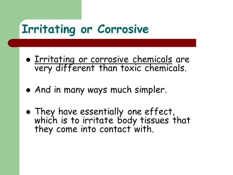 Irritating or Corrosive