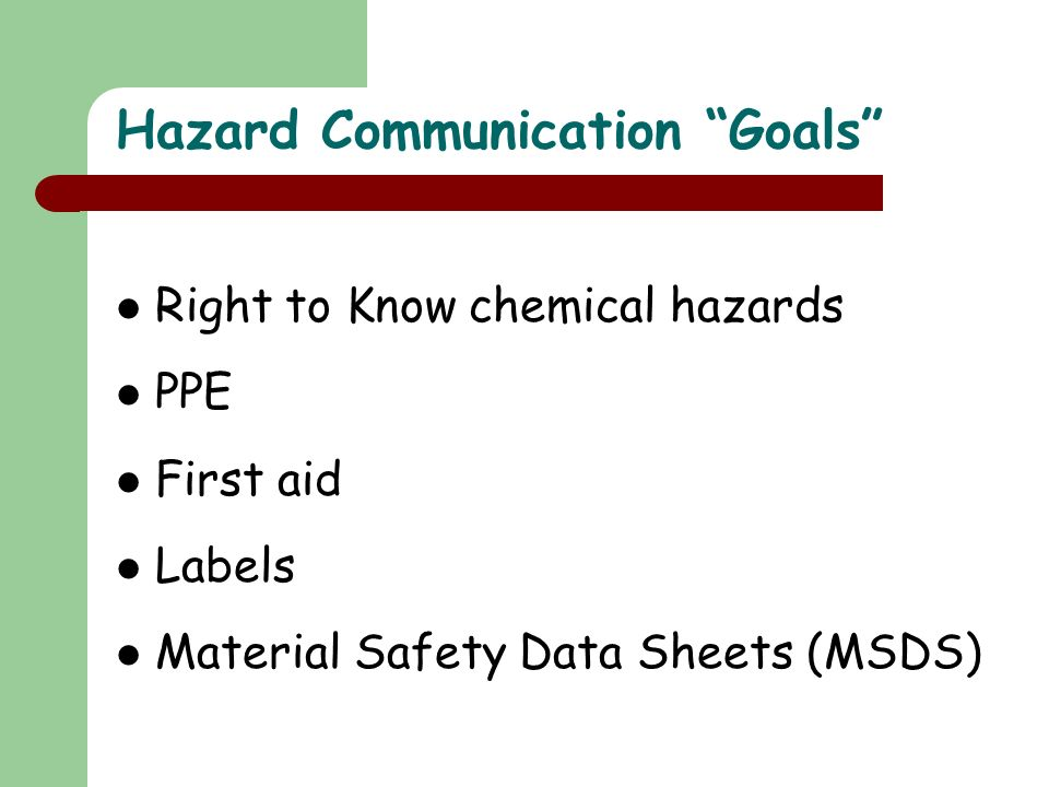 Hazard Communication Goals