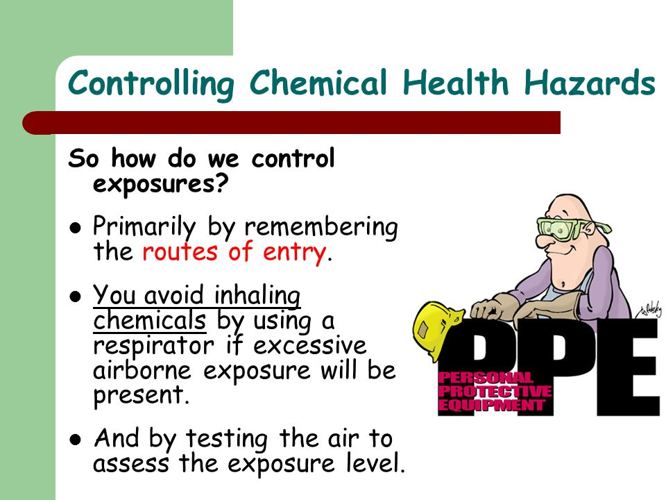 Controlling Chemical Health Hazards