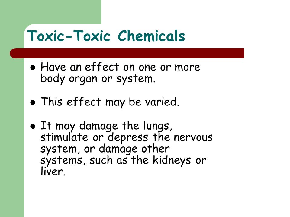 Toxic-Toxic Chemicals