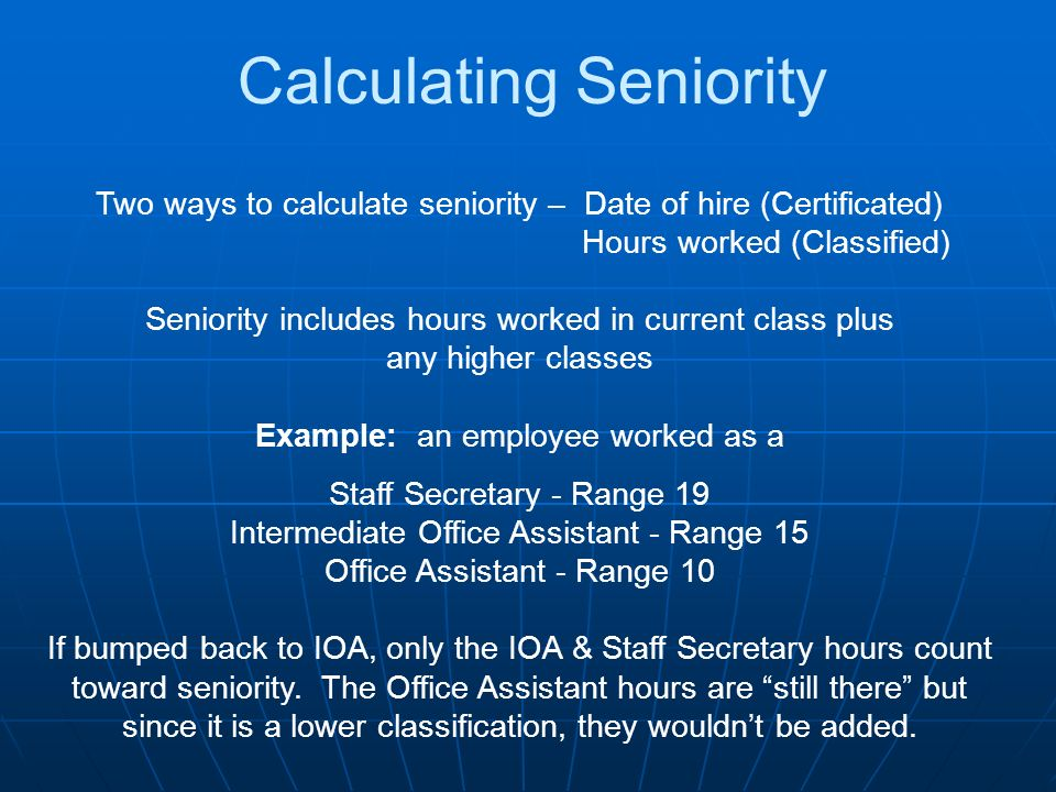 Calculating Seniority