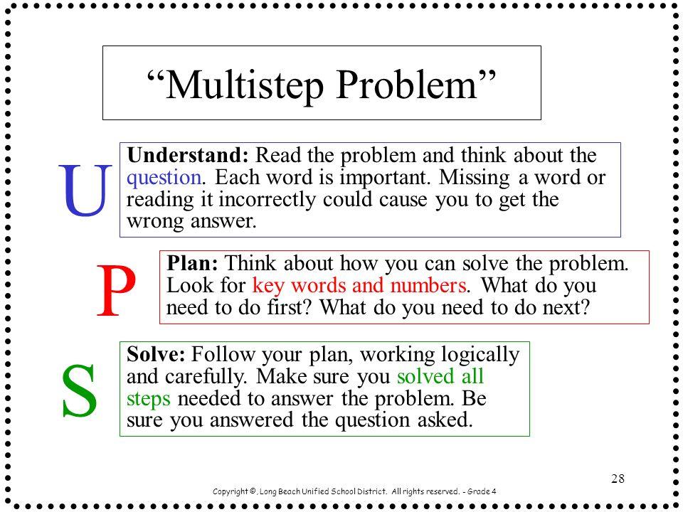 U P S Multistep Problem