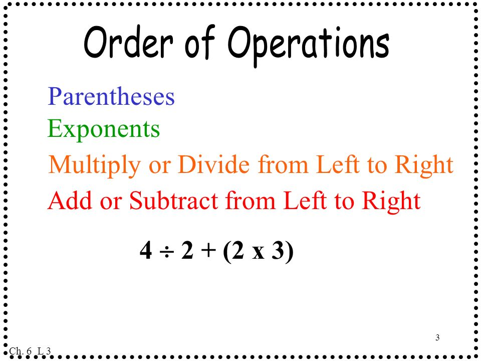 Multiply or Divide from Left to Right
