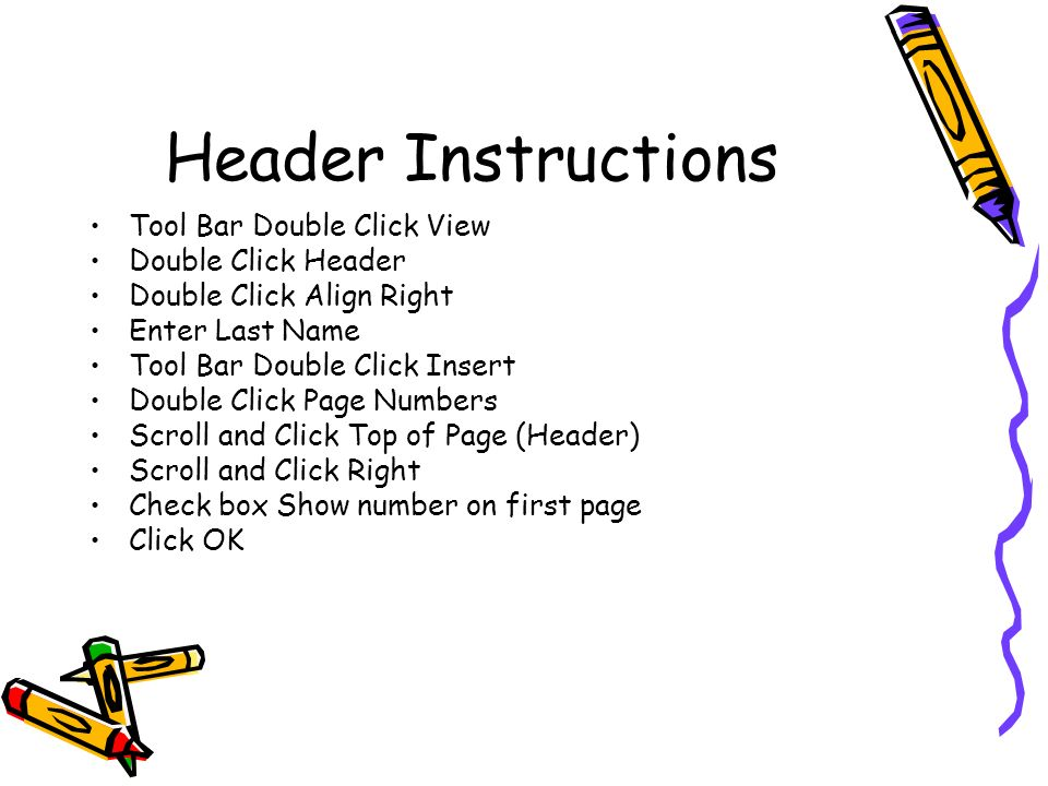 Header Instructions Tool Bar Double Click View Double Click Header