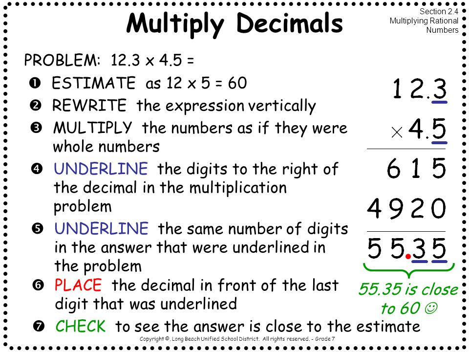 Multiply Decimals PROBLEM: 12.3 x 4.5 =  ESTIMATE as 12 x 5 = 60