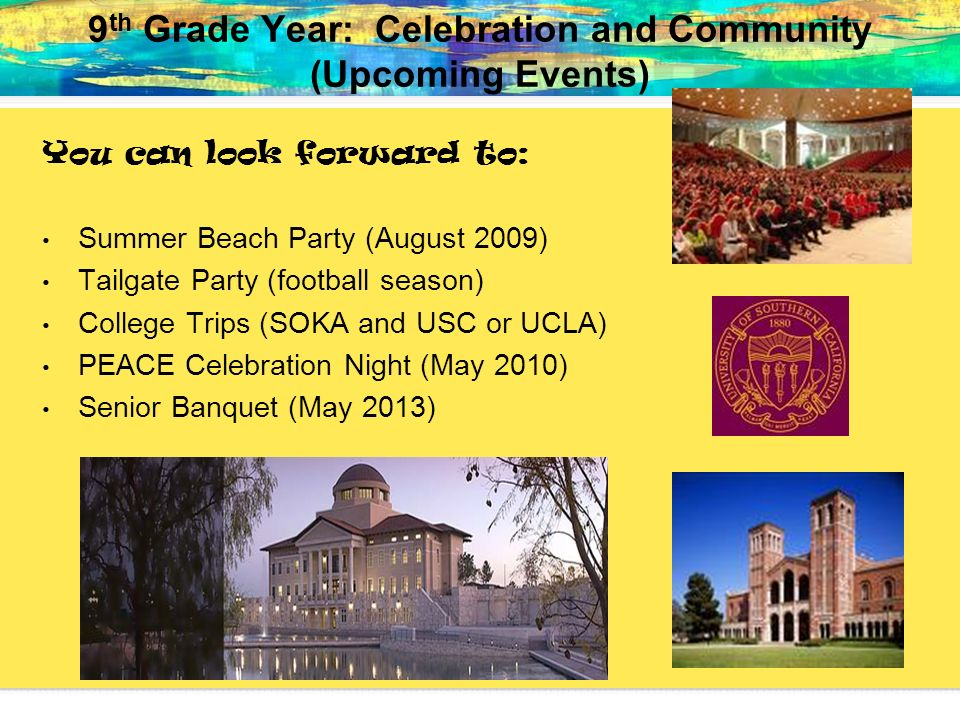 9th Grade Year: Celebration and Community (Upcoming Events)