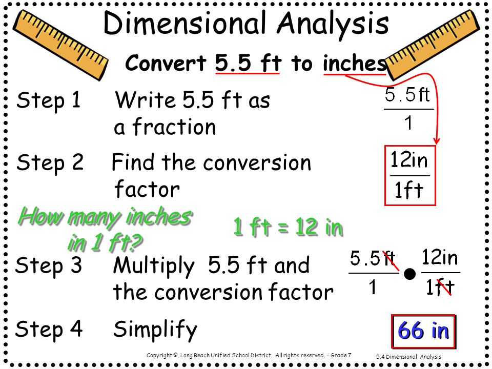 Dimensional Analysis Convert 5.5 ft to inches