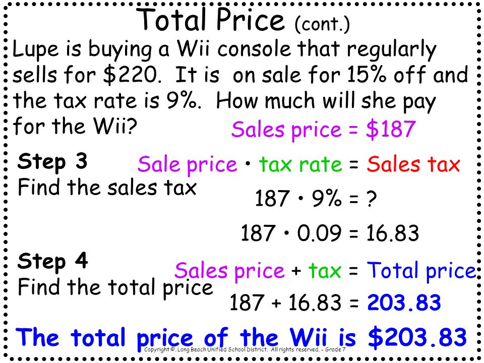 Total Price (cont.) The total price of the Wii is $203.83