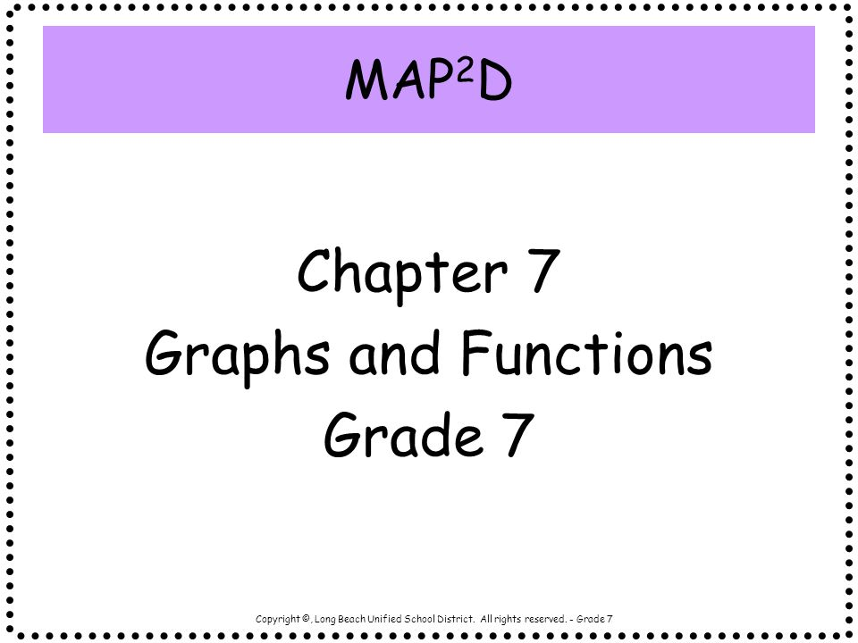 Chapter 7 Graphs and Functions Grade 7 MAP2D