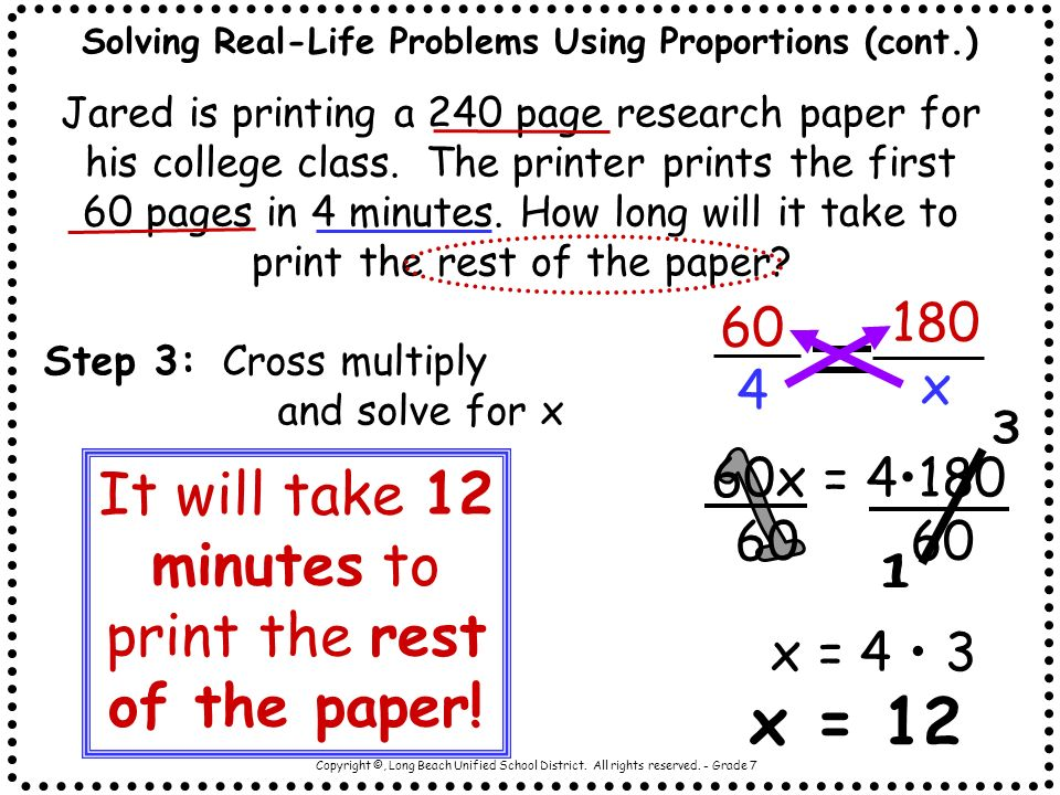 Solving Real-Life Problems Using Proportions (cont.)
