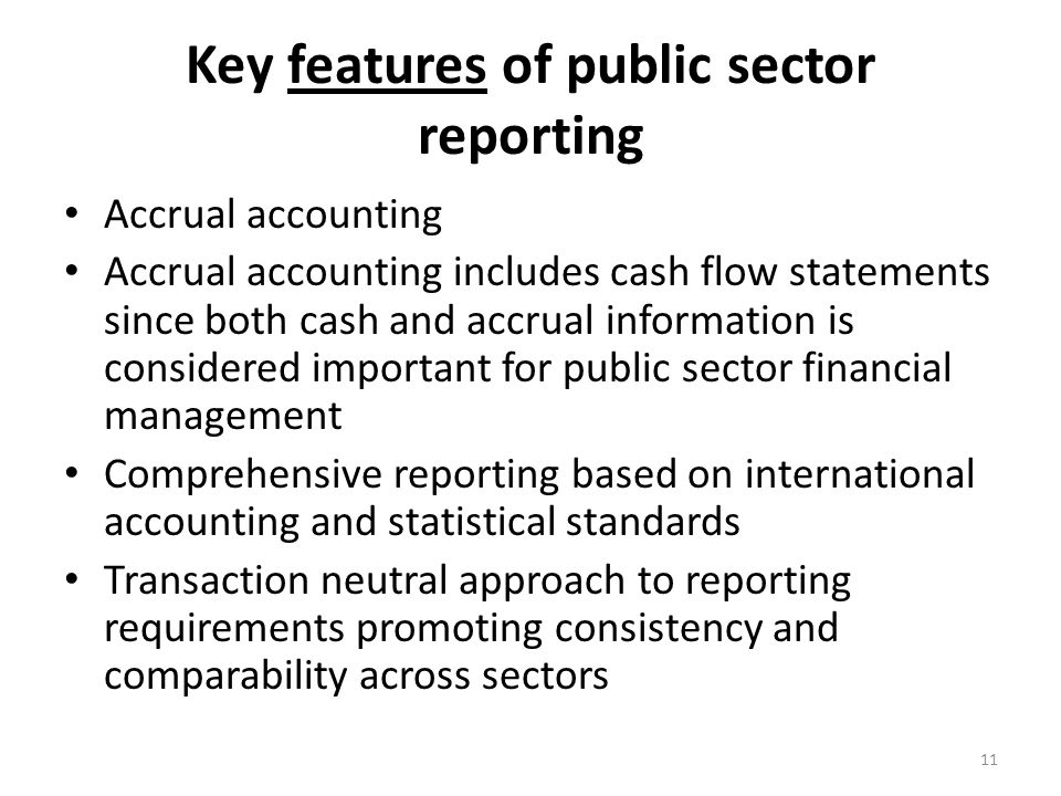 Key features of public sector reporting