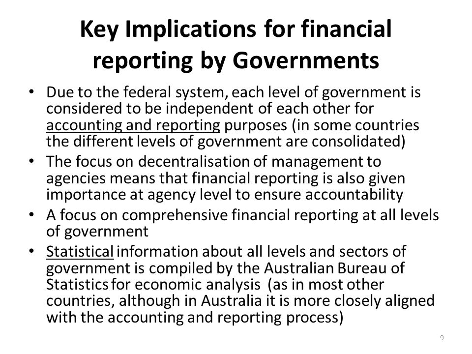 Key Implications for financial reporting by Governments