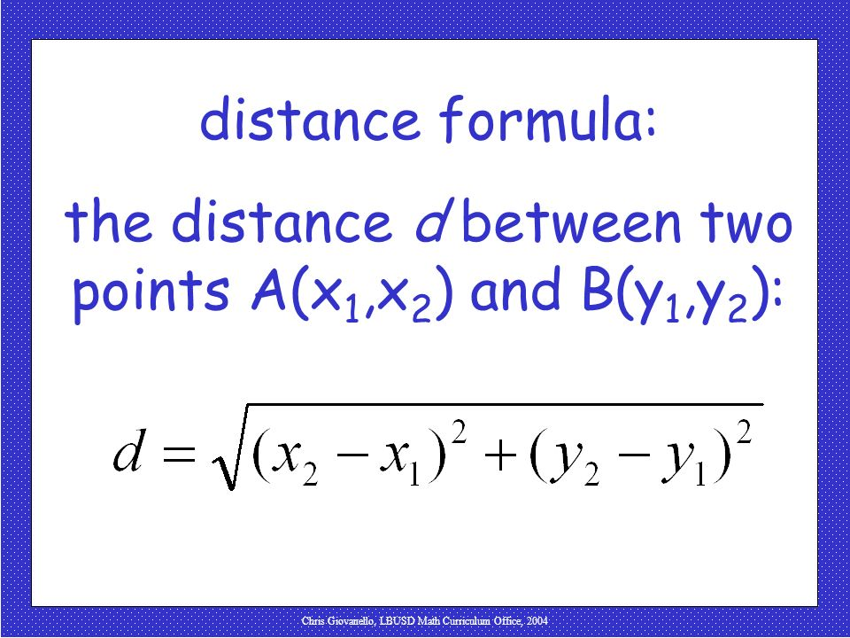 the distance d between two points A(x1,x2) and B(y1,y2):