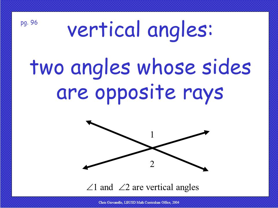 two angles whose sides are opposite rays