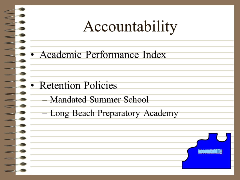 Accountability Academic Performance Index Retention Policies