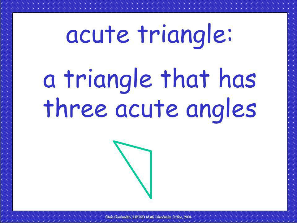 a triangle that has three acute angles