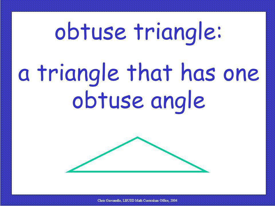 a triangle that has one obtuse angle