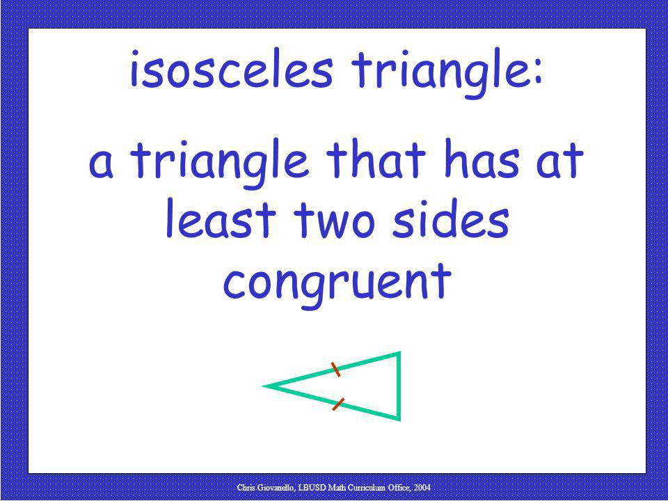 a triangle that has at least two sides congruent