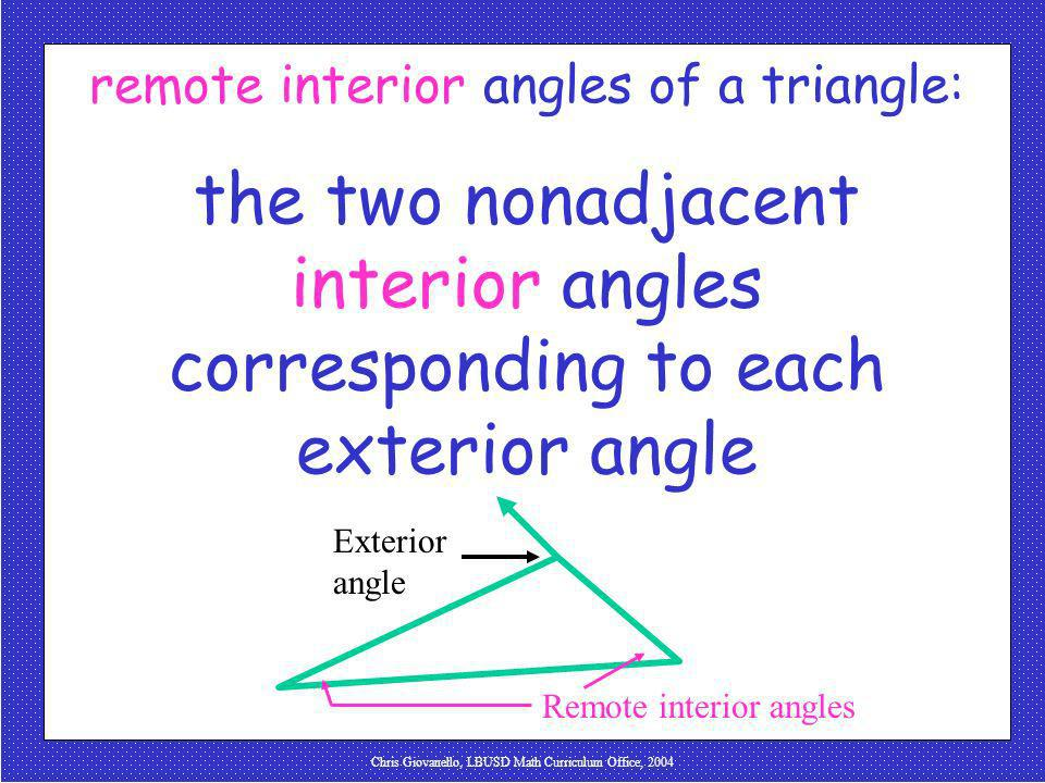 remote interior angles of a triangle:
