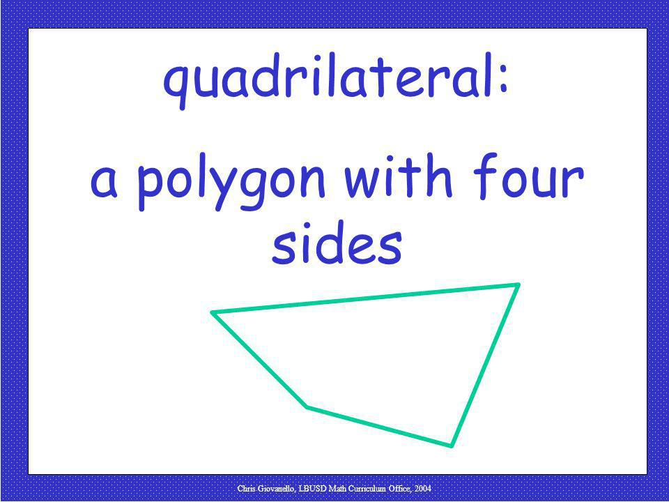 a polygon with four sides