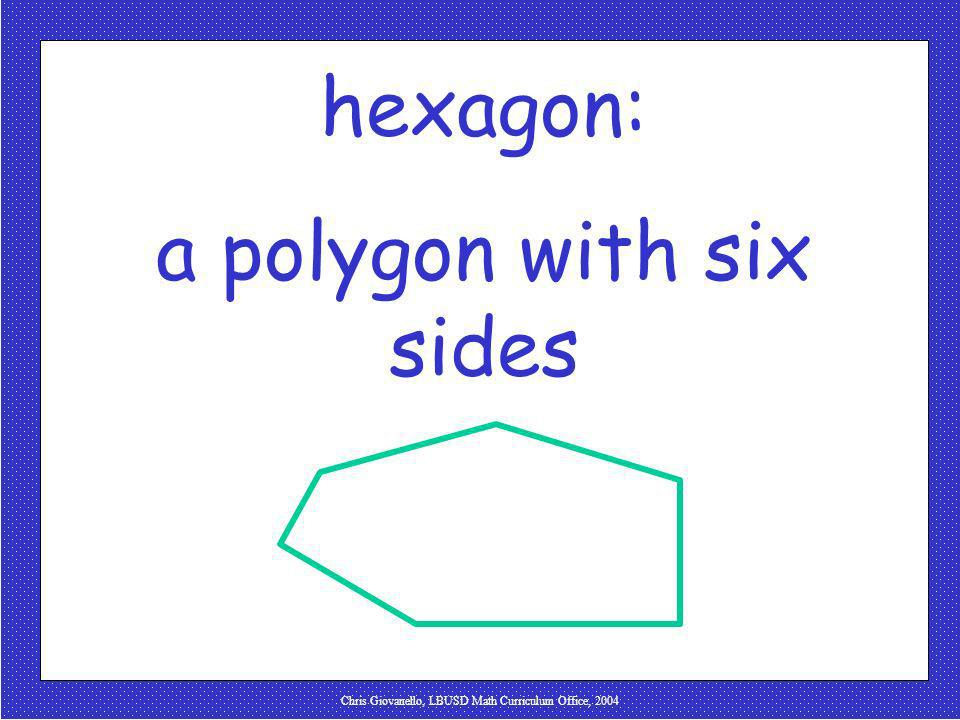 a polygon with six sides