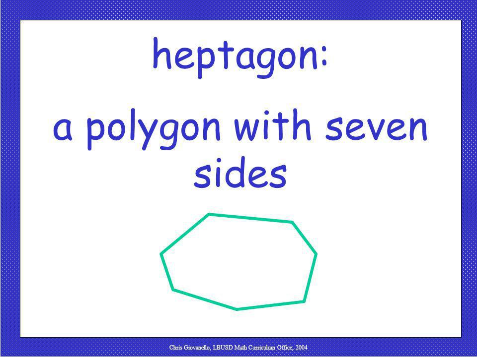 a polygon with seven sides