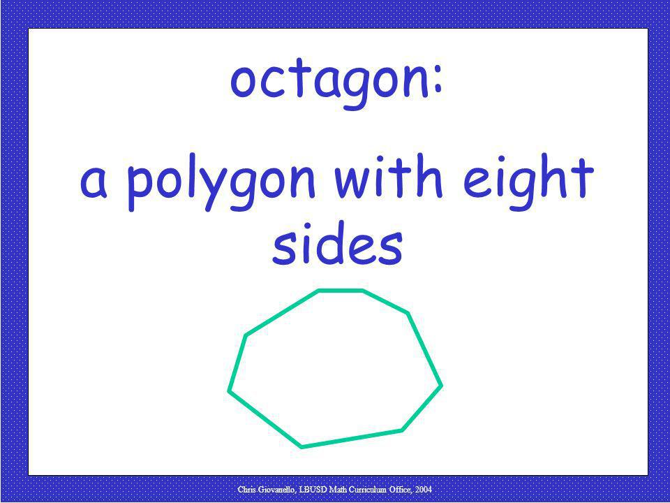 a polygon with eight sides
