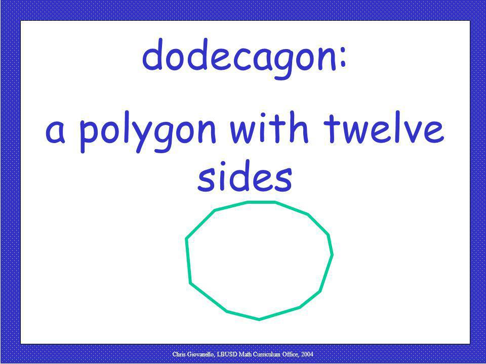 a polygon with twelve sides