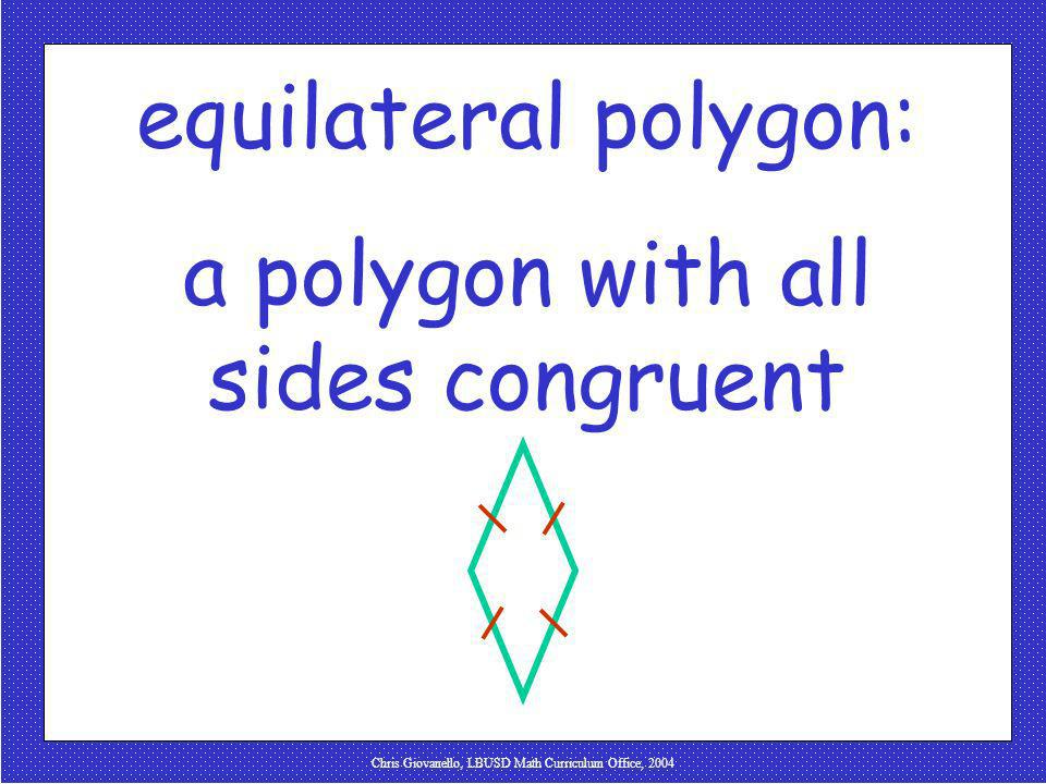 a polygon with all sides congruent