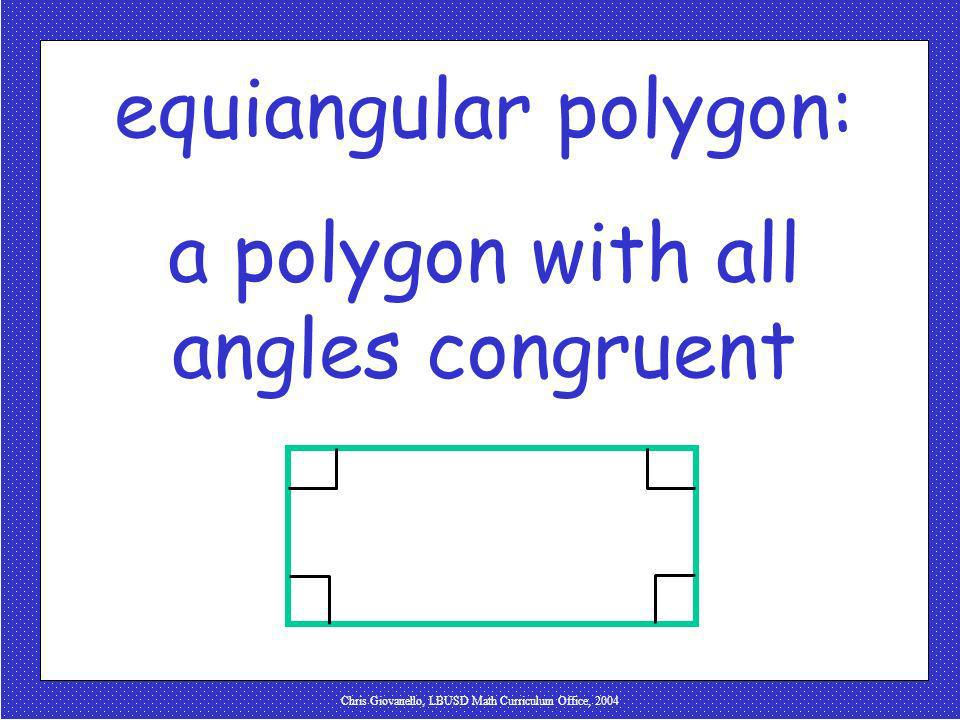 a polygon with all angles congruent