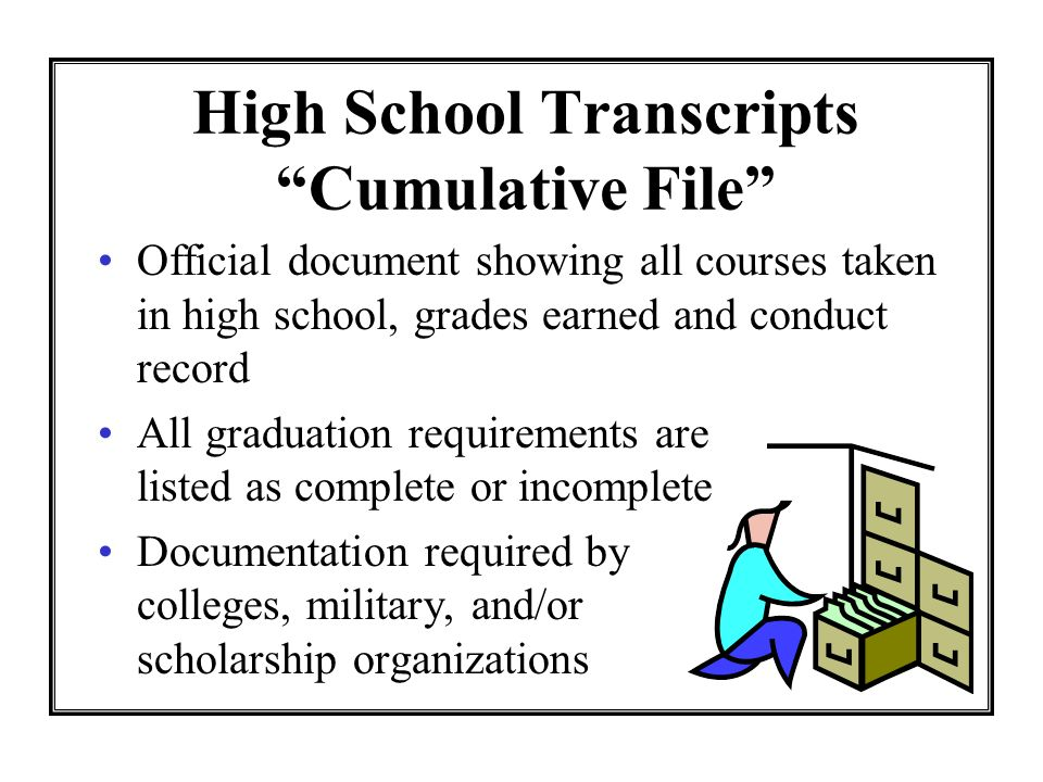 High School Transcripts Cumulative File