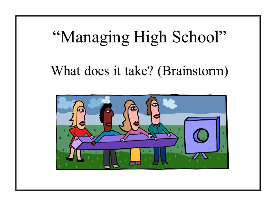 Managing High School