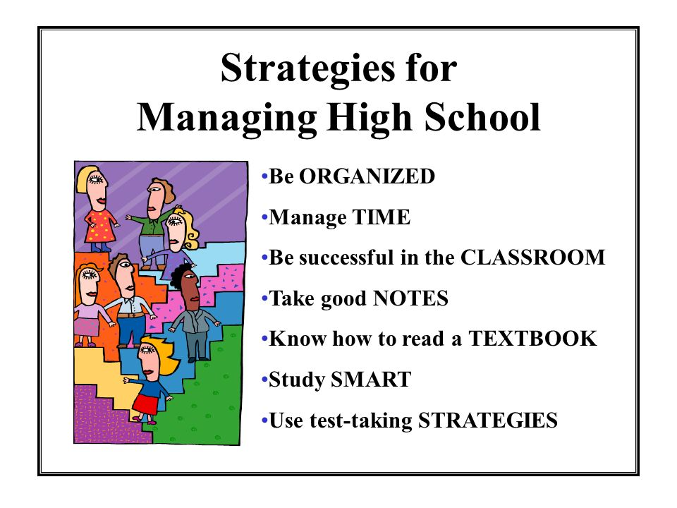 Strategies for Managing High School