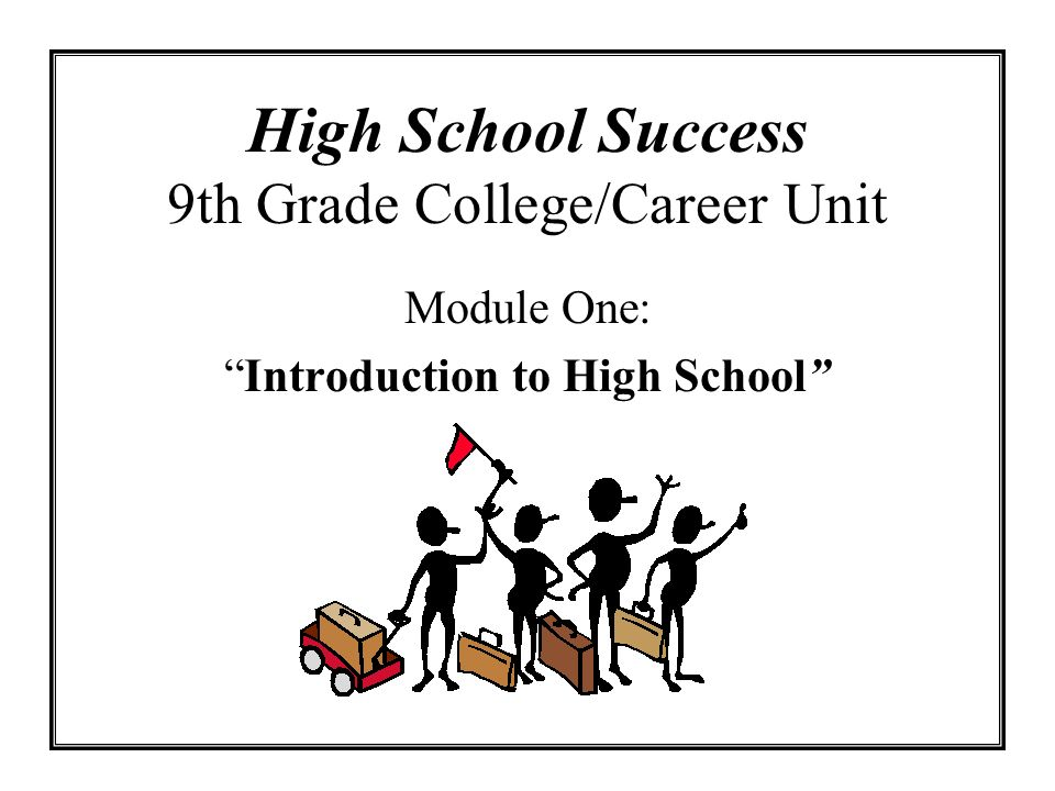 High School Success 9th Grade College/Career Unit