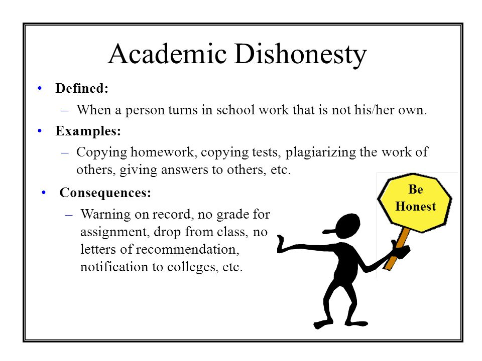 Academic Dishonesty Defined: