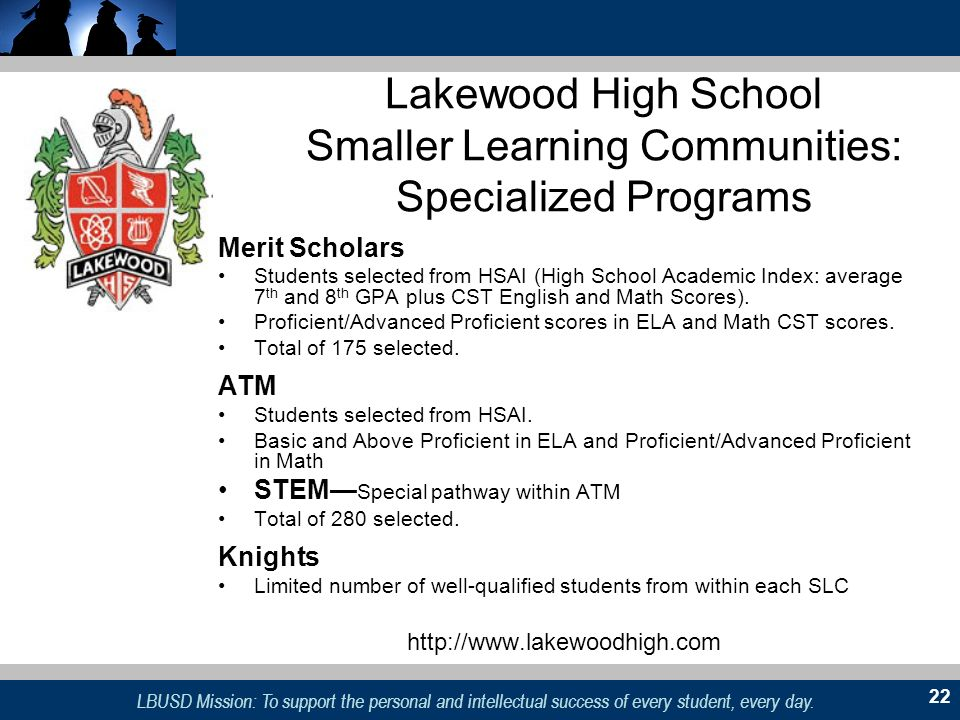 Lakewood High School Smaller Learning Communities: Specialized Programs