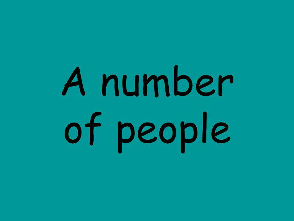 A number of people