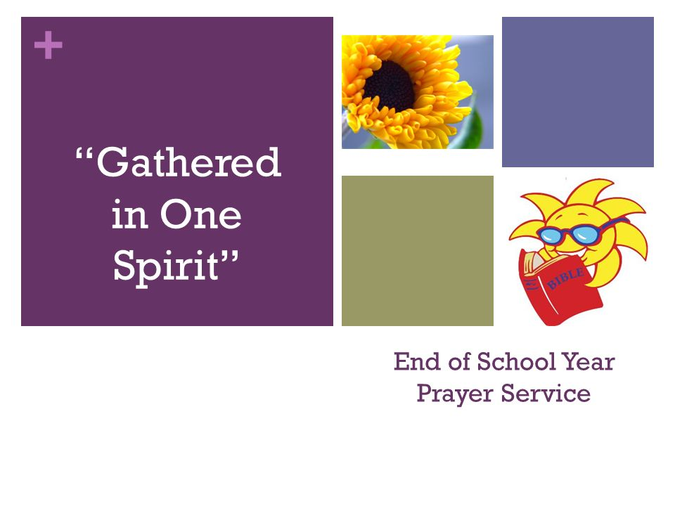 End of School Year Prayer Service - ppt video online download