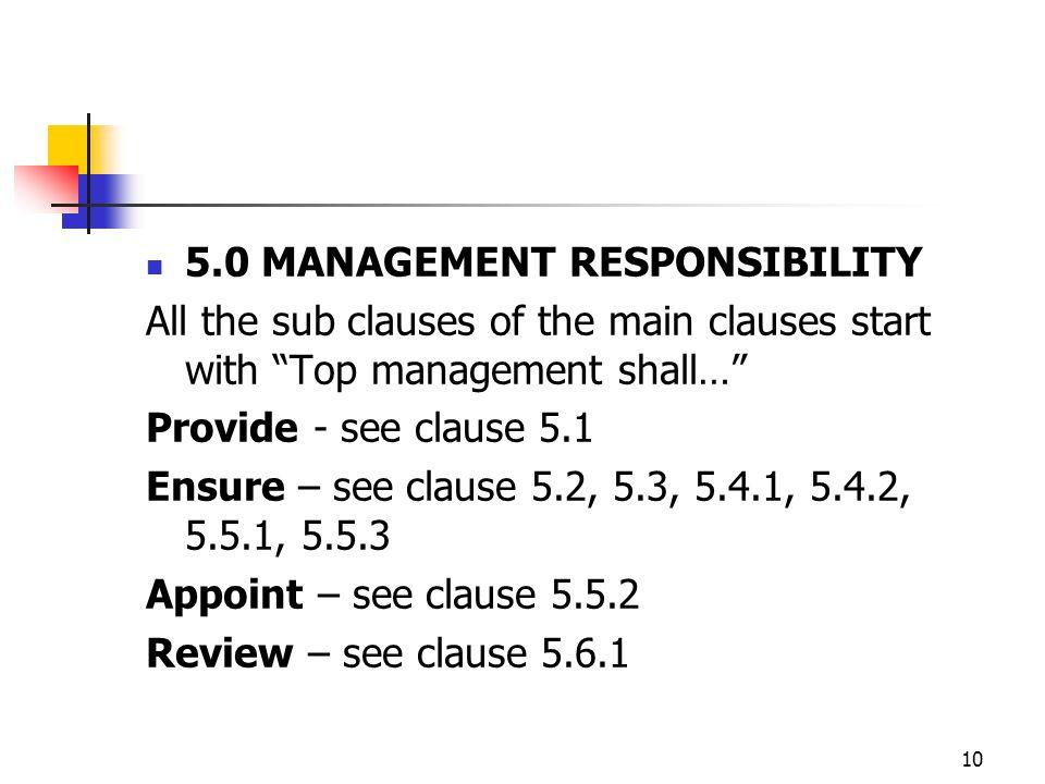 5.0 MANAGEMENT RESPONSIBILITY