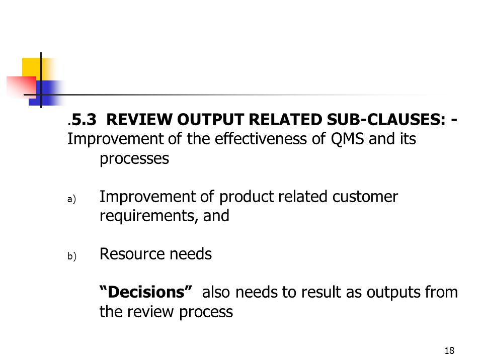 Improvement of the effectiveness of QMS and its processes