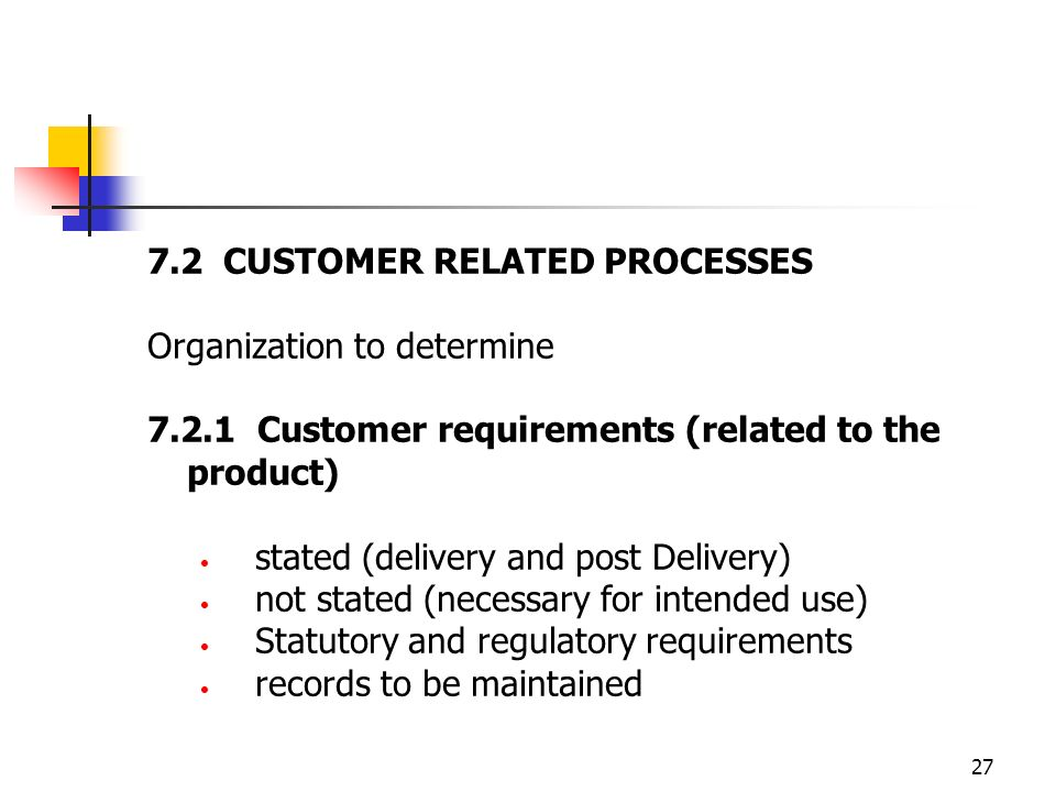 7.2 CUSTOMER RELATED PROCESSES
