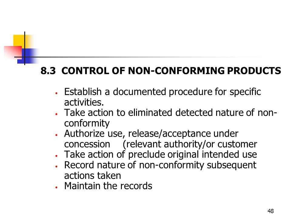 8.3 CONTROL OF NON-CONFORMING PRODUCTS
