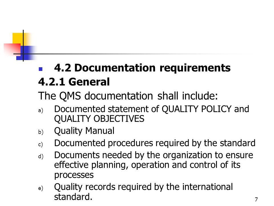 4.2 Documentation requirements 4.2.1 General