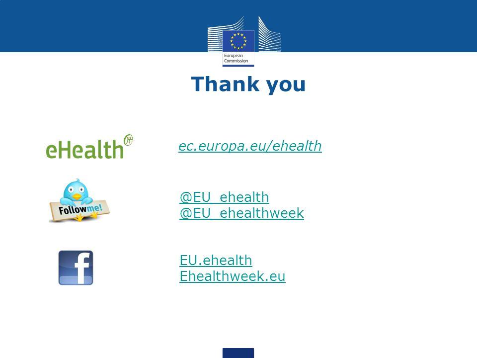 Thank you ec.europa.eu/ehealth @EU_ehealth @EU_ehealthweek EU.ehealth
