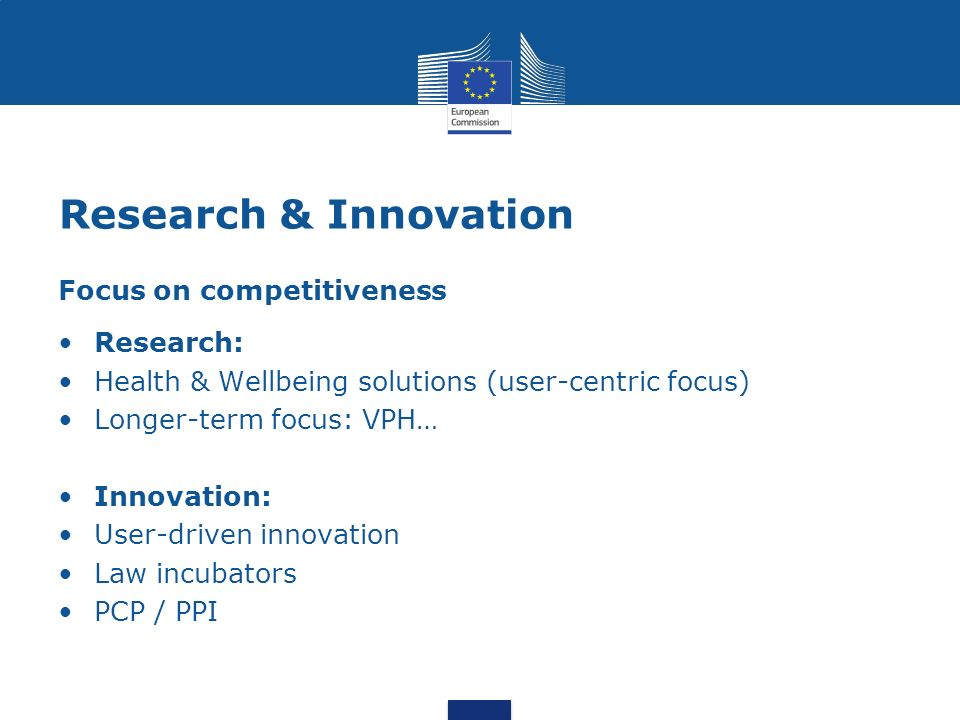 Research & Innovation Focus on competitiveness Research: